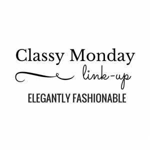 Classy Monday Blog Link Up